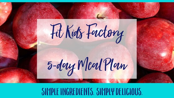 Fit Kids Factory 5-Day Meal Plan